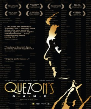 Critically Acclaimed Winner of 25 Awards at International Film Festivals, Quezon's Game in U.S./Canadian Theaters Jan. 24th
