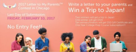 Now Accepting Submissions for the 2017 Letter to My Parents ContestTM in Chicago Two Winners Will Win A Trip to Japan!
