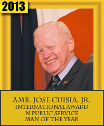 AMB. JOSE CUISIA, JR. INTERNATIONAL AWARD IN PUBLIC SERVICE MAN OF THE YEAR