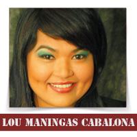 By: Lou Maningas Cabalona
