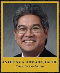 ANTHONY A. ARMADA, FACHE  President Advocate Lutheran General Hospital and Advocate Lutheran General Children's Hospital Executive Leadership