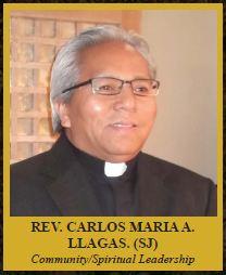 REVEREND CARLOS MANUEL MARIA AGCOPRA LLAGAS, (S.J.)  Community/Spiritual Leadership